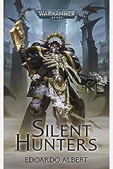 Silent Hunters (Warhammer 40,000) Kindle Edition