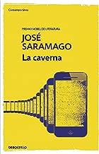 La caverna / The Cave (Contemporanea) (Spanish Edition)