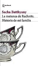 La matanza de Rechnitz: Historia de mi familia (Biblioteca Formentor)