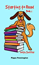 Starting to Read with Sniffer: This is Sniffer. Beginner readers, reading books for children ages 3-5 Book 1 (Starting to ...