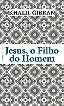 Jesus, o filho do homem (Portuguese Edition)