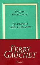 Le religieux après la religion (Collège de Philosophie) (French Edition)