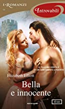 Bella e innocente (I Romanzi Introvabili)