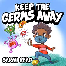 Keep the Germs Away: Children's Books About Germs & Hygiene, Kids Ages 3 5, Kindergarten, Preschool