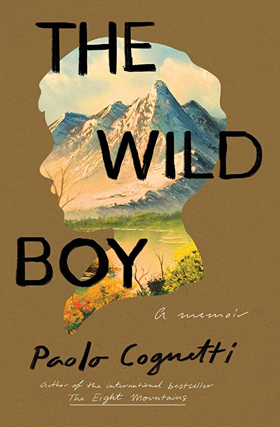 前文形成場合The Wild Boy: A Memoir (English Edition)