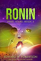 Ronin (Rebel Stars Book 3) Kindle Edition