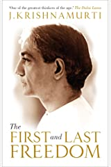 The First and Last Freedom Kindle Edition