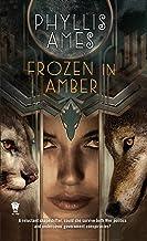 Frozen in Amber