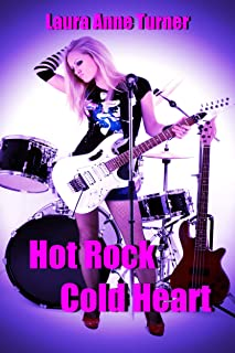 Hot Rock Cold Heart (The Coldhearts Story Book 1)
