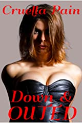 Down & Outed: The Taking & Making of a Shemale Whore Kindle Edition