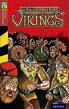 Oxford Reading Tree TreeTops Graphic Novels: Level 15: Beware The Vikings