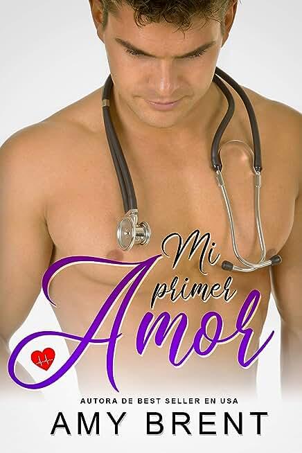 Mi primer amor (Spanish Edition)