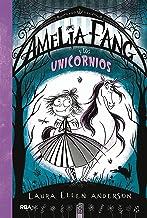 Amelia Fang 2. Amelia y los unicornios (FICCIÓN KIDS) (Spanish Edition)