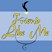 Friend Like Me (From