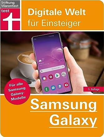 Samsung Galaxy: Für alle Samsung Galaxy-Modelle (Digitale Welt für Einsteiger) (German Edition)