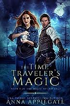 The Time Traveler's Magic (Book 1 of the Magic Bound Saga): A Time-Travel Paranormal Romance