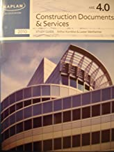 KAPLAN AE Education - ARE 4.0 - Construction Documents and Services - Study Guide (KAPLAN AE Education)