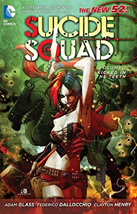 New 52 Suicide Squad 1: Kicked in the Teeth