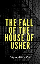 Edgar Allan Poe: The Fall of the House of Usher (illustrated)