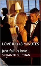Love in 143 minutes: A family love story (Love stories Book 1)
