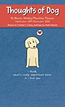 Thoughts of Dog 16-Month 2019-2020 Weekly/Monthly Planner Calendar
