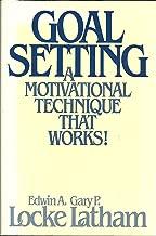 Best goal setting a motivational technique that works Reviews
