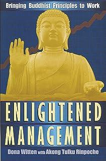 Enlightened Management: Bringing Buddhist Principles to Work