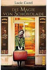 Die Magie von Schokolade: Roman (German Edition) Format Kindle