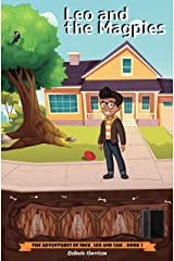 Leo and the Magpies (The Adventures of Nick, Leo and Sam Book 2) Kindle Edition