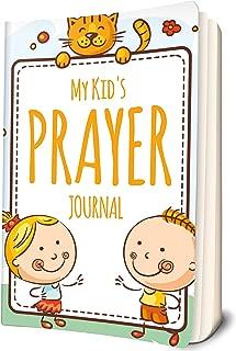 My Kid's Prayer Journal: A beautiful Children's Journal to Inspire Conversation & Prayer with God