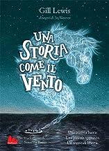 Una storia come il vento (Italian Edition)