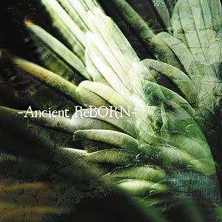 -Ancient ReBORN-