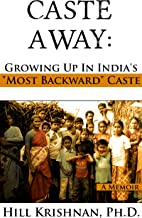 Caste Away: Growing Up in India's