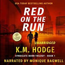 Red on the Run: The Syndicate-Born Trilogy, Book 1