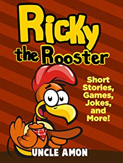 Ricky the Rooster: Short Stories, Funny Jokes, Mazes, and More! (Fun Time Reader Book 18)