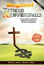 Beyond Tithes & Offerings: A closer look at traditional giving and its impact on Christian responsibility