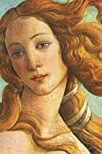 "Botticelli Planner #6: The Birth of Venus Sandro Botticelli Weekly And Monthly Planner And Organizer 6x9"" To Write In. Coo..."