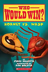 Hornet vs. Wasp (Who Would Win? Book 10) Kindle Edition