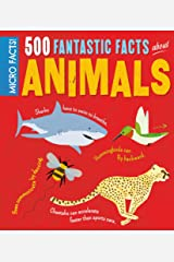 Micro Facts! 500 Fantastic Facts About Animals Kindle Edition