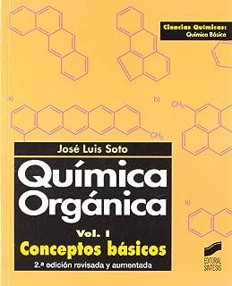 Quimica Organica - Conceptos Basicos - Vol. I (Spanish Edition)