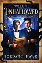 Unhallowed: A Novel of Widdershins (Rath & Rune Book 1) Kindle Edition
