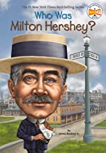 Who Was Milton Hershey? (Who Was?)