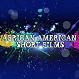 African American Short Films