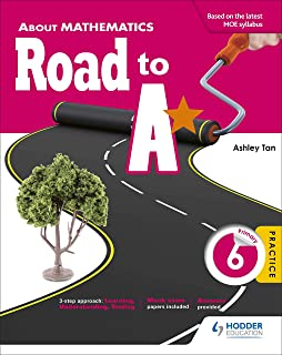 About Mathematics: Road to A*Primary 6