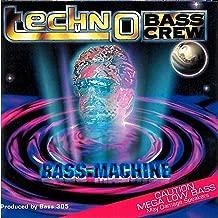 Bass Machine (Ultra Low Re-Mix)
