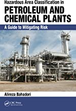 Hazardous Area Classification in Petroleum and Chemical Plants: A Guide to Mitigating Risk (English Edition)
