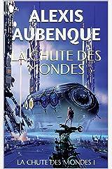 LA CHUTE DES MONDES 1 Format Kindle