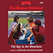 The Spy in the Bleachers: The Boxcar Children, Book 122