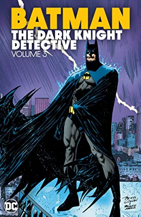 Batman The Dark Knight Detective Vol. 3