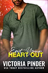 Eat Your Heart Out: Virgin Cove Trillionaires (Single Brothers Book 4) Kindle Edition